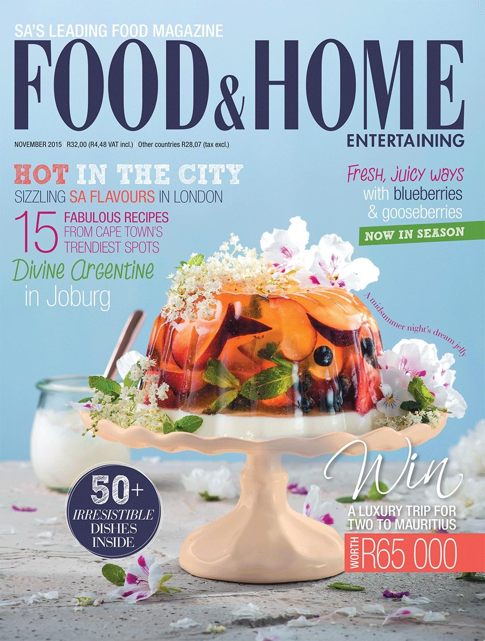 Food & Home Entertainment magazine, November 2015 issue.